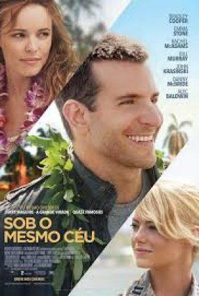 Cartaz do filme SOB O MESMO CÉU – Aloha