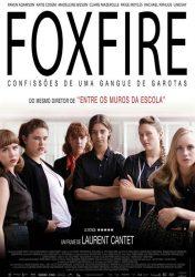 FOXFIRE – CONFISSÕES DE UMA GANGUE DE GAROTAS – Foxfire