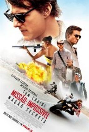 Cartaz do filme MISSÃO: IMPOSSÍVEL – NAÇÃO SECRETA – Mission: Impossible – Rogue Nation