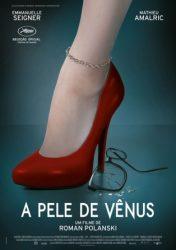 A PELE DE VÊNUS – La Vénus à la Fourrure