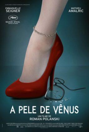 Cartaz do filme A PELE DE VÊNUS – La Vénus à la Fourrure