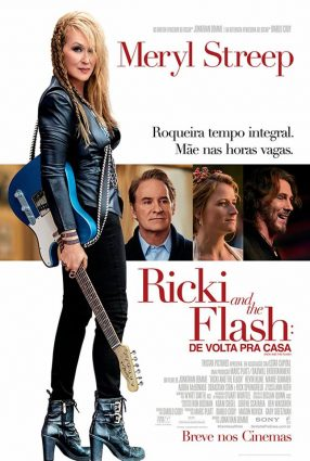 Cartaz do filme RICKI AND THE FLASH: DE VOLTA PRA CASA – Ricki and the Flash
