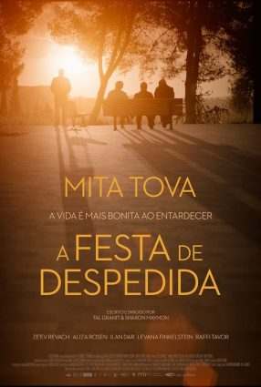 Cartaz do filme A FESTA DE DESPEDIDA – The Farewell Party