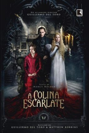 Cartaz do filme A COLINA ESCARLATE – Crimson Peak
