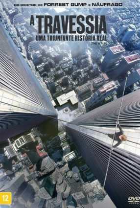 Cartaz do filme A TRAVESSIA – The Walk