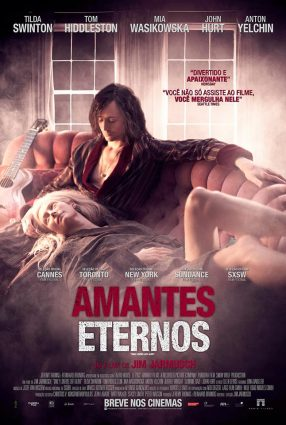 Cartaz do filme AMANTES ETERNOS – Only Lovers Left Alive
