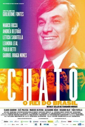 Cartaz do filme CHATÔ, O REI DO BRASIL