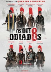 OS OITO ODIADOS – The Hateful Eight