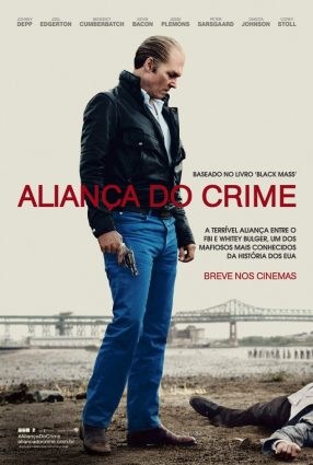 Cartaz do filme ALIANÇA DO CRIME – Black Mass