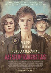 AS SUFRAGISTAS – Suffragette