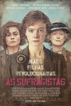 Cartaz do filme AS SUFRAGISTAS – Suffragette