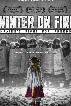 Cartaz do filme WINTER ON FIRE: UKRAINE'S FIGHT FOR FREEDOM