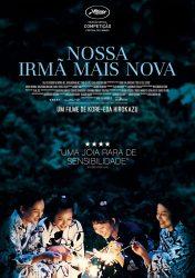 NOSSA IRMÃ MAIS NOVA – Our Little Sister