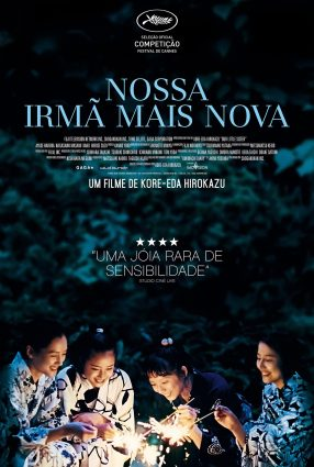 Cartaz do filme NOSSA IRMÃ MAIS NOVA – Our Little Sister