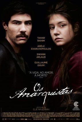 Cartaz do filme OS ANARQUISTAS – Les Anarchistes