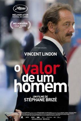 Cartaz do filme O VALOR DE UM HOMEM – La Loi du Marché
