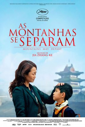 Cartaz do filme AS MONTANHAS SE SEPARAM – Mountains May Depart
