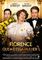 FLORENCE – QUEM É ESSA MULHER? – Florence Foster Jenkins