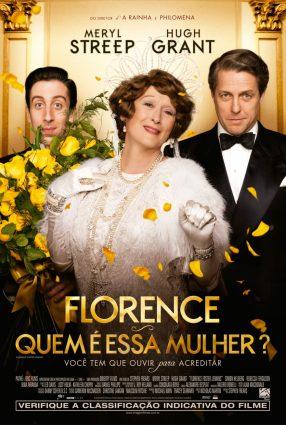 Cartaz do filme FLORENCE – QUEM É ESSA MULHER? – Florence Foster Jenkins