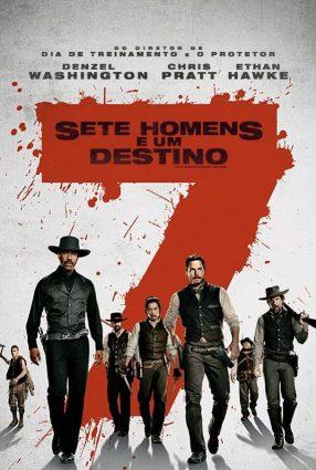 Cartaz do filme SETE HOMENS E UM DESTINO – The Magnificente Seven