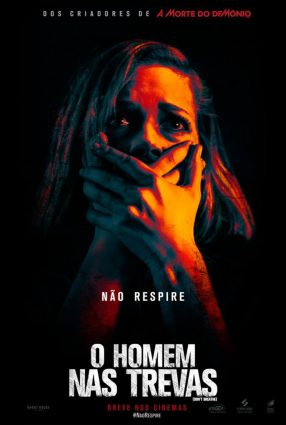 Cartaz do filme O HOMEM NAS TREVAS – Don't Breathe