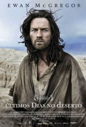 Cartaz do filme ÚLTIMOS DIAS NO DESERTO | Last Days in the Desert