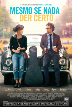 Cartaz do filme MESMO SE NADA DER CERTO – Begin Again
