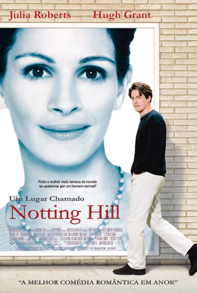 Cartaz do filme UM LUGAR CHAMADO NOTTING HILL – Notting Hill