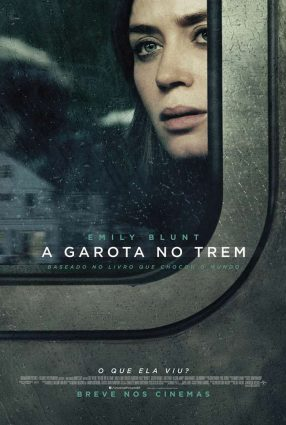 Cartaz do filme A GAROTA NO TREM – The Girl on the Train