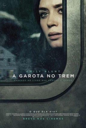 Cartaz do filme A GAROTA NO TREM – The Girl on the Train