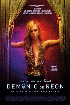 Cartaz do filme DEMÔNIO DE NEON – The Neon Demon