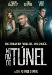 NO FIM DO TÚNEL – Al Final del Túnel