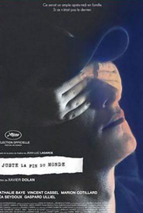 Cartaz do filme É APENAS O FIM DO MUNDO – Juste la Fin du Monde