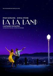 LA LA LAND: CANTANDO ESTAÇÕES – La La Land