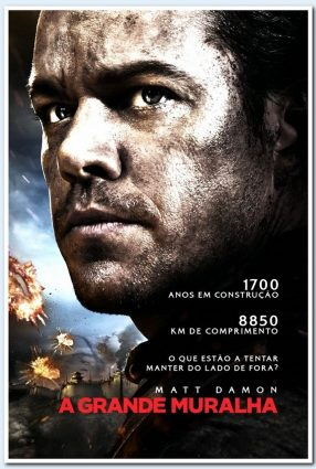 Cartaz do filme A GRANDE MURALHA – The Great Wall