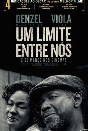 Cartaz do filme UM LIMITE ENTRE NÓS – Fences