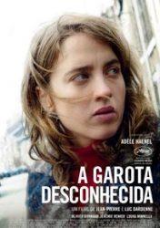 A GAROTA DESCONHECIDA – La fille inconnue