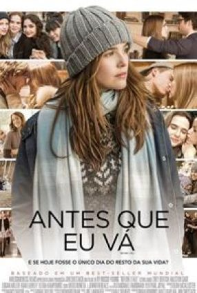 Cartaz do filme ANTES QUE EU VÁ – BEFORE I GO