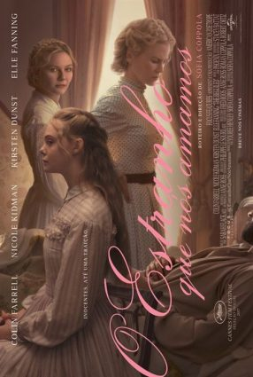 Cartaz do filme O ESTRANHO QUE NÓS AMAMOS – THE BEGUILED