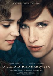 A GAROTA DINAMARQUESA – The Danish Girl