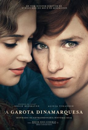 Cartaz do filme A GAROTA DINAMARQUESA – The Danish Girl