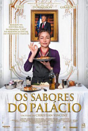 Cartaz do filme OS SABORES DO PALÁCIO – Les Saveurs du Palais