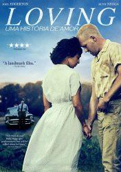 LOVING – UMA HISTÓRIA DE AMOR | Loving
