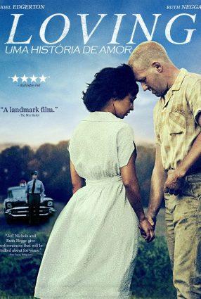 Cartaz do filme LOVING – UMA HISTÓRIA DE AMOR | Loving