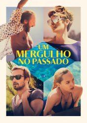UM MERGULHO NO PASSADO | A Bigger Splash