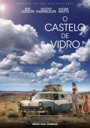O CASTELO DE VIDRO – THE GLASS CASTLE
