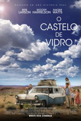 Cartaz do filme O CASTELO DE VIDRO – THE GLASS CASTLE