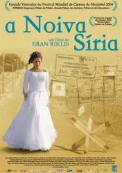 A NOIVA SÍRIA – The Syrian Bride