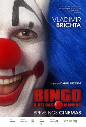 Cartaz do filme BINGO – O REI DAS MANHÃS