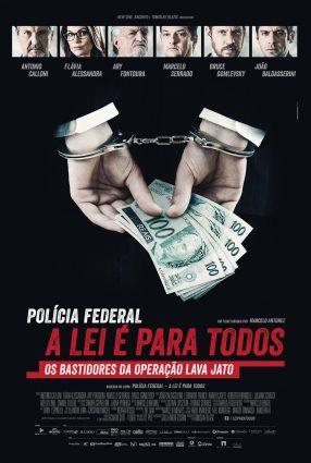 Cartaz do filme POLÍCIA FEDERAL – A LEI É PARA TODOS